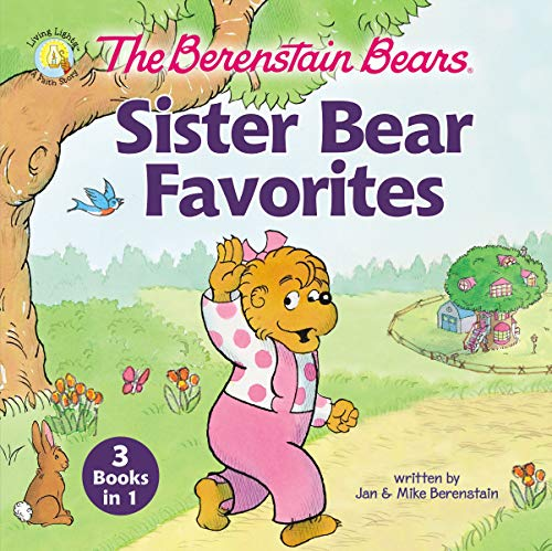 Sister Bear Favorites (The Berenstain Bears)