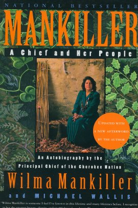 Mankiller: A Chief and Her People (Updated)