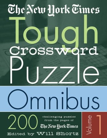 The New York Times Tough Crossword Puzzle Omnibus (Volume 1)