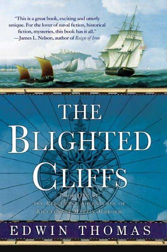 The Blighted Cliffs (The Reluctant Adventures of Lieutenant Martin Jerrold, Bk. 1)