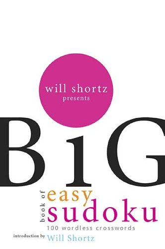 Will Shortz Presents the Big Book of Easy Sudoku