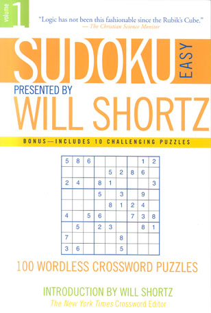 Sudoku Easy Presented by Will Shortz (Volume 1, 100 Wordless Crossword Puzzles)