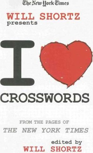 Will Shortz Presents I Love Crosswords (New York Times)