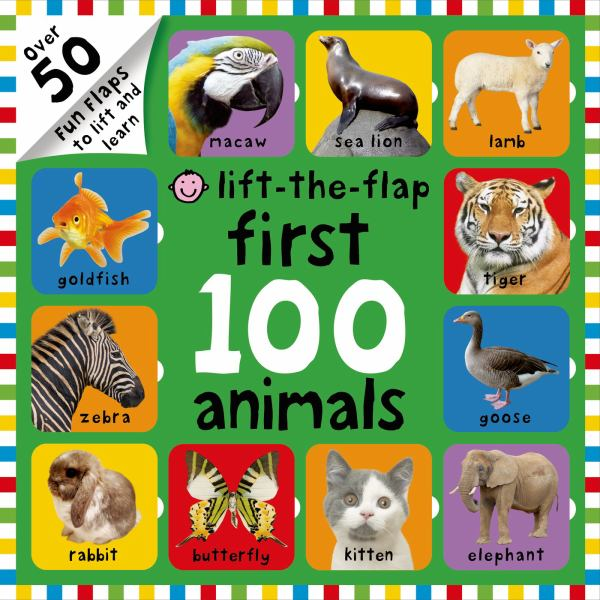 First 100 Animals (Lift-The-Flap)