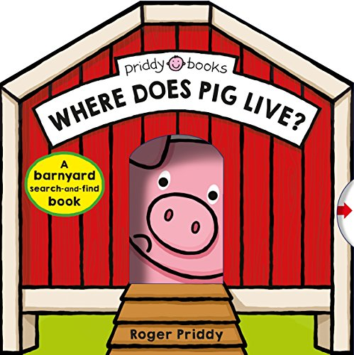 Where Does Pig Live? (A Barnyard Search-and-Find Book)