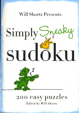 Will Shortz Presents Simply Sneaky Sudoku: 200 Easy Puzzles (Will Shortz Presents...)