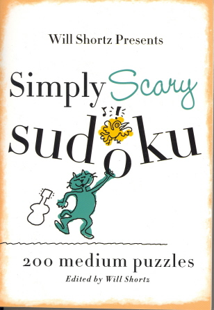 Will Shortz Presents Simply Scary Sudoku: 200 Medium Puzzles