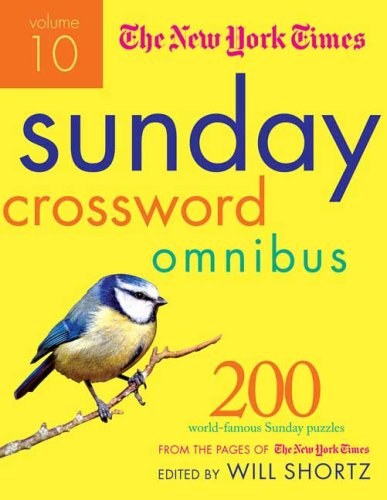 The New York Times Sunday Crossword Omnibus (Volume 10)