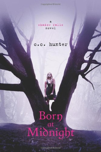 Born at Midnight (Shadow Falls, Bk 1)