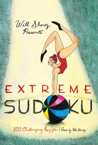 Will Shortz Presents Extreme Sudoku: 100 Challenging Puzzles