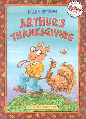 Arthur's Thanksgiving (An Arthur Adventure)