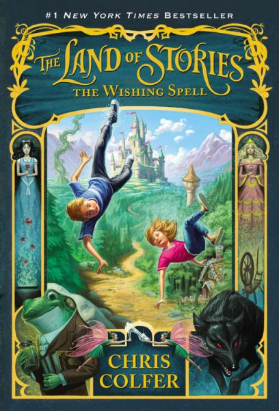 The Wishing Spell (The Land of Stories)
