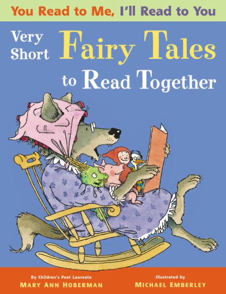 Very Short Fairy Tales to Read Together (You Read to Me, I'll Read to You)