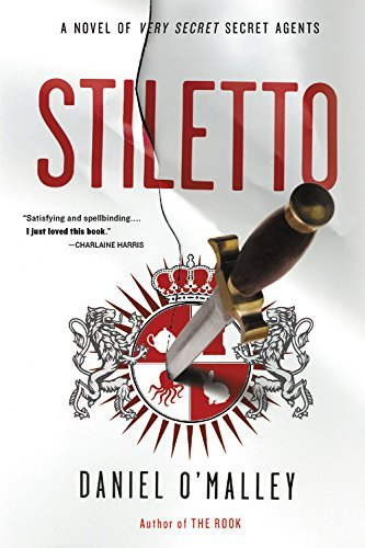 Stiletto (The Rook Files, Bk. 2)