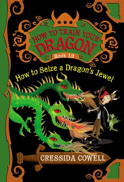 How to Seize a Dragon's Jewel (How to Train Your Dragon, Bk. 10)