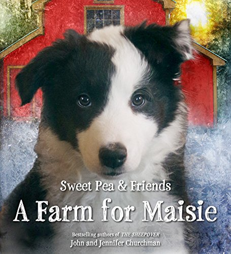 A Farm for Maisie (Sweet Pea & Friends)