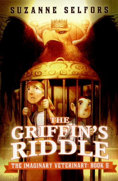 The Griffin's Riddle (The Imaginary Veterinary, Bk. 5)