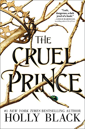 The Cruel Prince (The Folk of the Air, Bk. 1)