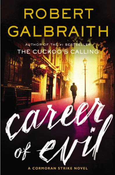Career of Evil (Cormoran Strike Novels, Bk. 3)
