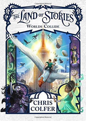 Worlds Collide (The Land of Stories, Bk. 6)