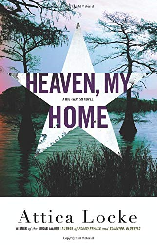 Heaven, My Home (A Highway 59 Mystery, Bk. 2)