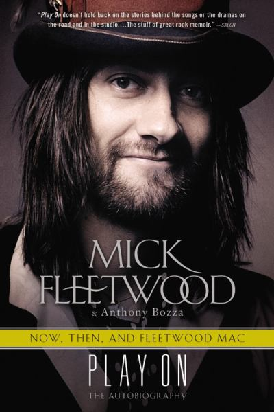 Play On - Now, Then, and Fleetwood Mac: The Autobiography