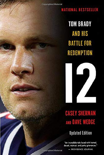 12: Tom Brady and His Battle for Redemption