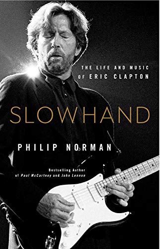 Slowhand: The Life and Music of Eric Clapton (Large Print)