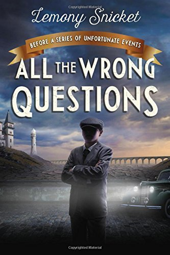 All the Wrong Questions (Bk. 1)