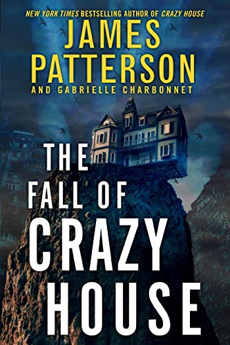The Fall of Crazy House (Crazy House, Bk. 2)