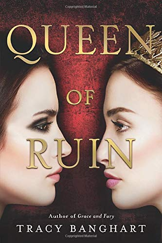 Queen of Ruin (Grace and Fury, Bk. 2)