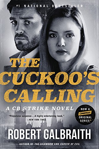 The Cuckoo's Calling (A Cormoran Strike Novel)
