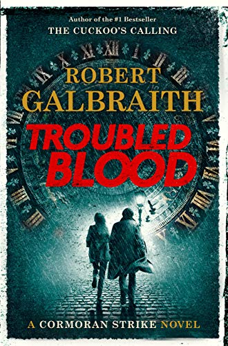 Troubled Blood (Cormoran Strike, Bk. 5)
