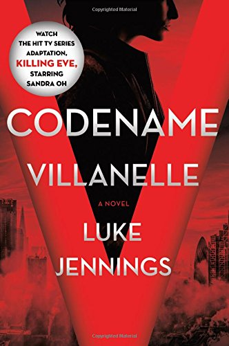 Codename Villanelle (Killing Eve, Bk. 1)