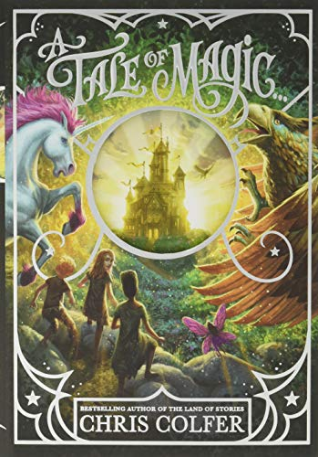 A Tale of Magic (Bk. 1)
