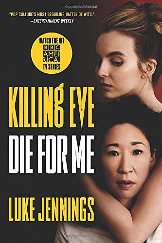 Die for Me (Killing Eve, Bk. 3)