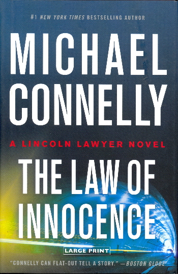 The Law of Innocence (A Lincoln Lawyer Novel, Bk. 6 - Large Print)