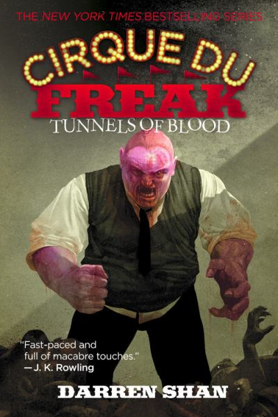 Tunnels Of Blood (Cirque Du Freak, Bk.3)