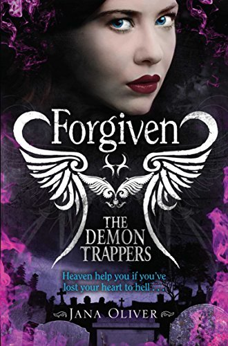 Forgiven (Demon Trappers, Bk. 3)