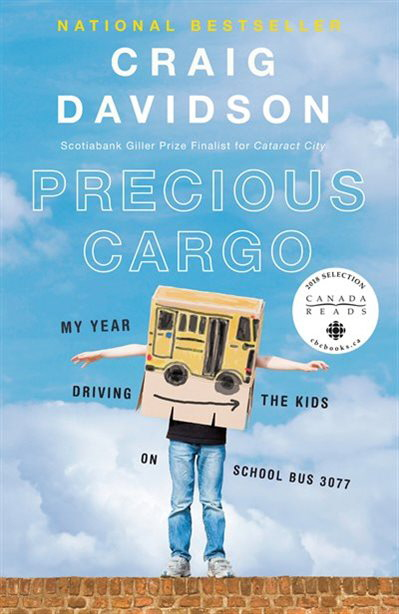 Precious Cargo: My Year Driving the Kids on School Bus 3077
