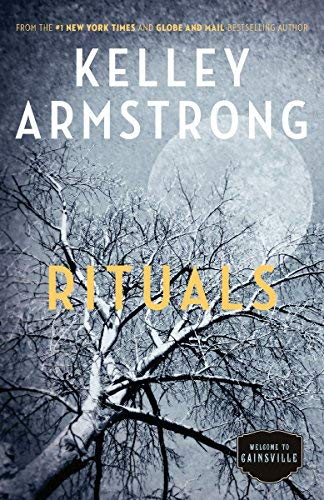 Rituals (The Cainsville Series, Bk. 5)