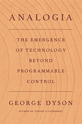 Analogia: The Emergence of Technology Beyond Programmable Control