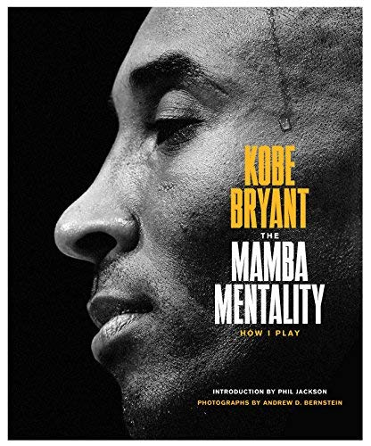 The Mamba Mentality: How I Play