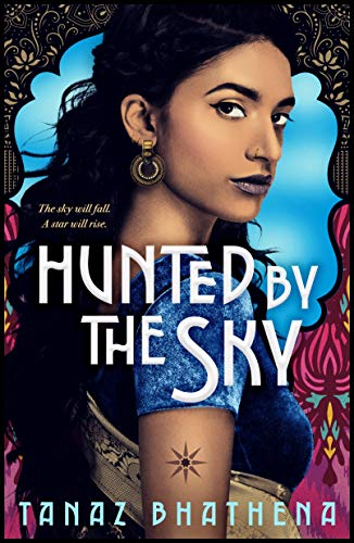 Hunted by the Sky (The Wrath of Ambar, Bk. 1)