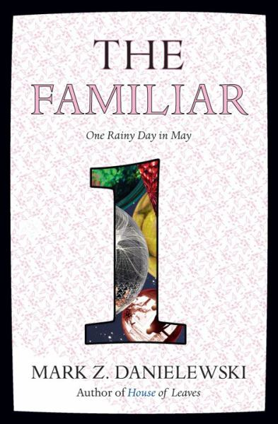 The Familiar (Vol.1)