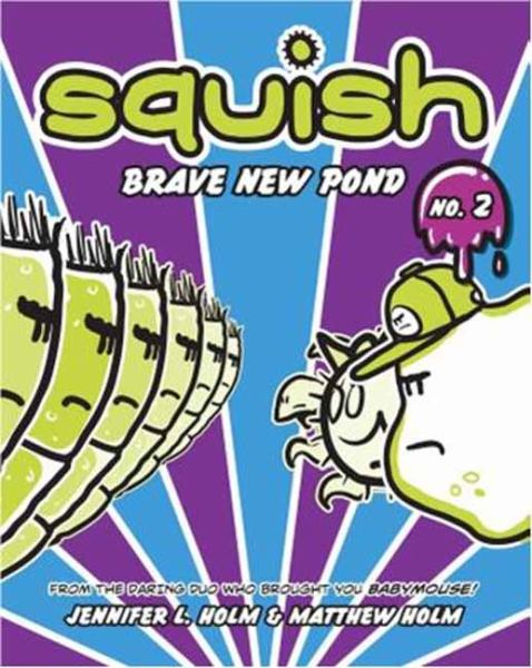 Brave New Pond - Squish Bk.2