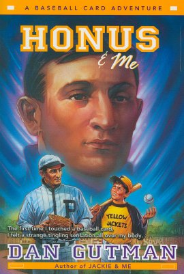 Honus & Me (A Baseball Card Adventure)