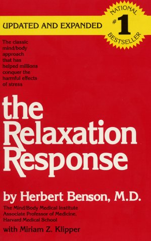 The Relaxation Response (Updated and Expanded)