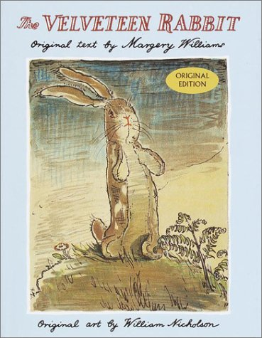 The Velveteen Rabbit (Original Edition)