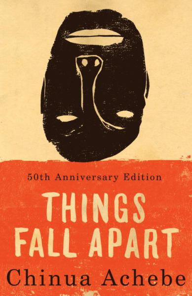 Things Fall Apart (50th Anniversary Edition)